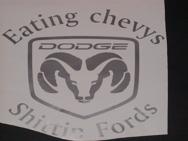 �Eating chevys Shitting fords Ram head decal
