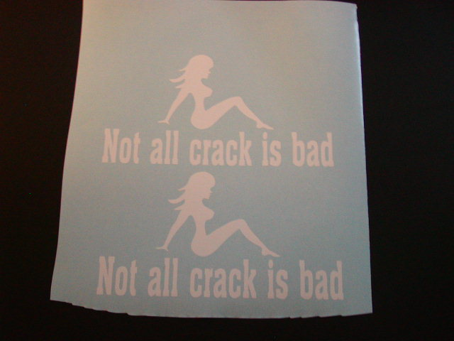 NOT ALL CRACK IS BAD! DECALS