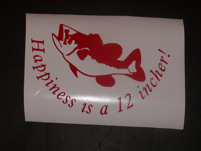 �Happieness is a 12 Incher! Decal 6X11