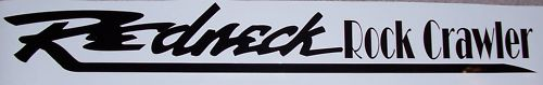 REDNECK Rock Crawler Windshield Rear window or tailgate Decal