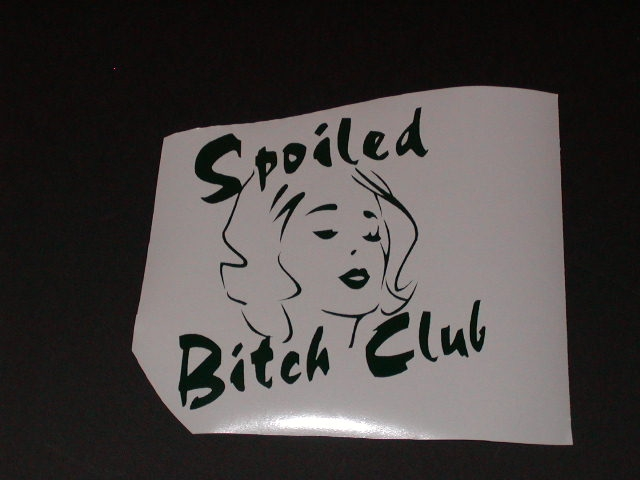 �Spoiled Bitch Club Decal